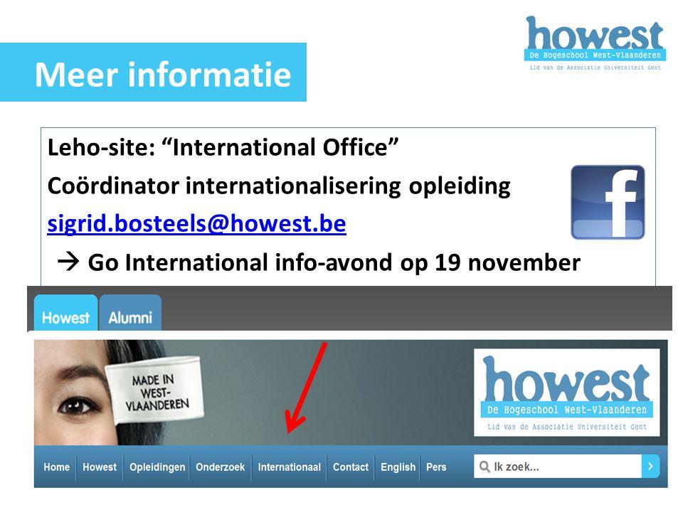 "Leho-site: ""International Office"" Coördinator internationalisering opleiding sigrid.bosteels@howest.be  Go International info-avond op 19 november Me"