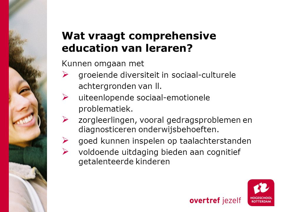 Wat vraagt comprehensive education van leraren.