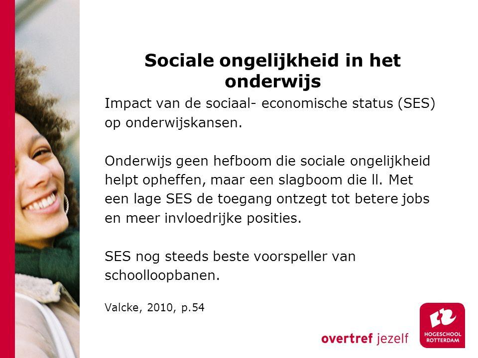 Sociale ongelijkheid in het onderwijs Impact van de sociaal- economische status (SES) op onderwijskansen. Onderwijs geen hefboom die sociale ongelijkh