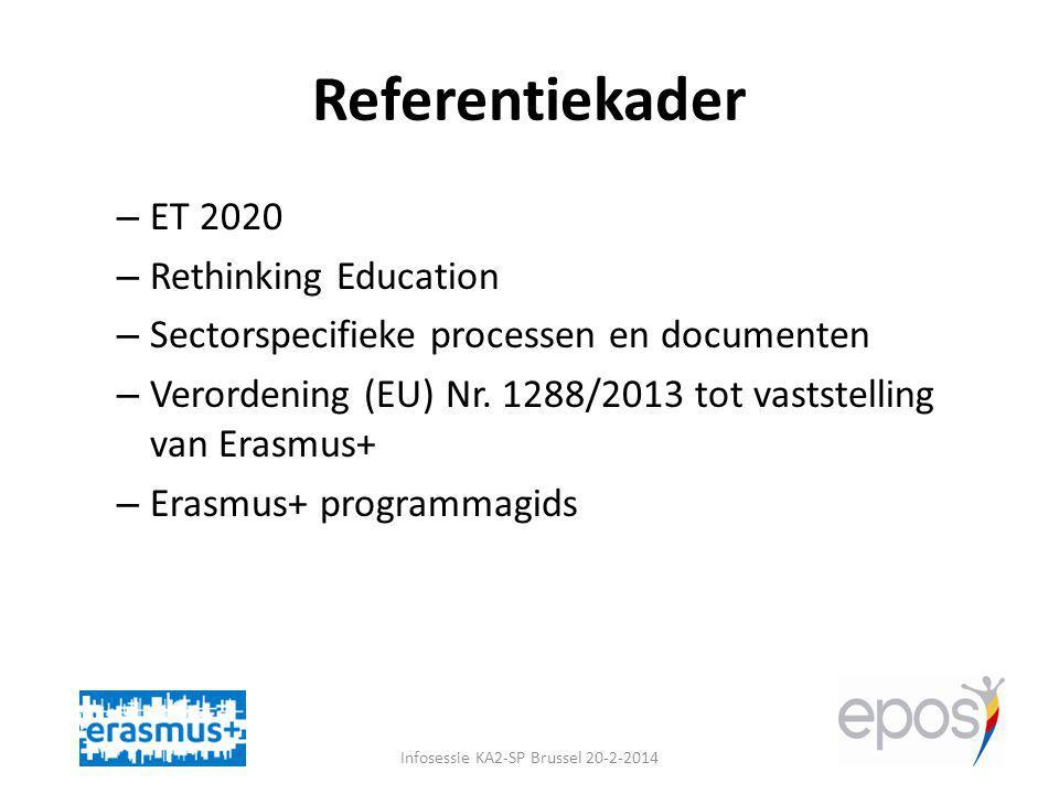 Doelstellingen specifieke doelstellingen van Erasmus+ voor onderwijs en opleiding (I) – Verhoging van het niveau van de kerncompetenties en vaardigheden – Bevordering van kwaliteitsverbeteringen, excellentie op het gebied van innovatie en internationalisering op het niveau van onderwijs- en opleidingsinstellingen Infosessie KA2-SP Brussel 20-2-2014