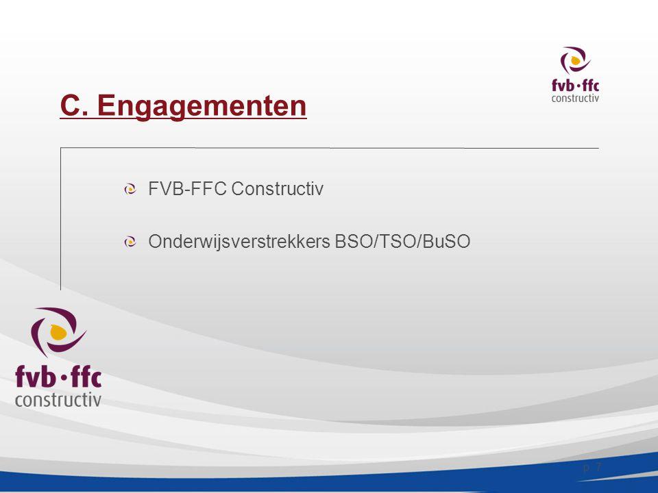 p. 7 C. Engagementen FVB-FFC Constructiv Onderwijsverstrekkers BSO/TSO/BuSO
