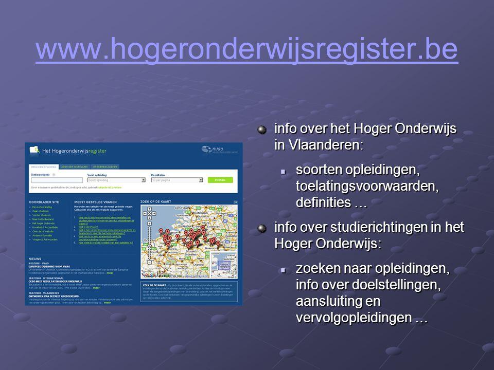 info over het Hoger Onderwijs in Vlaanderen: soorten opleidingen, toelatingsvoorwaarden, definities … soorten opleidingen, toelatingsvoorwaarden, defi