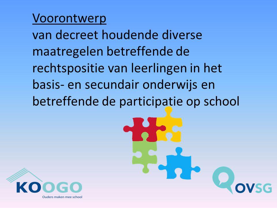 Voorontwerp van decreet houdende diverse maatregelen betreffende de rechtspositie van leerlingen in het basis- en secundair onderwijs en betreffende de participatie op school