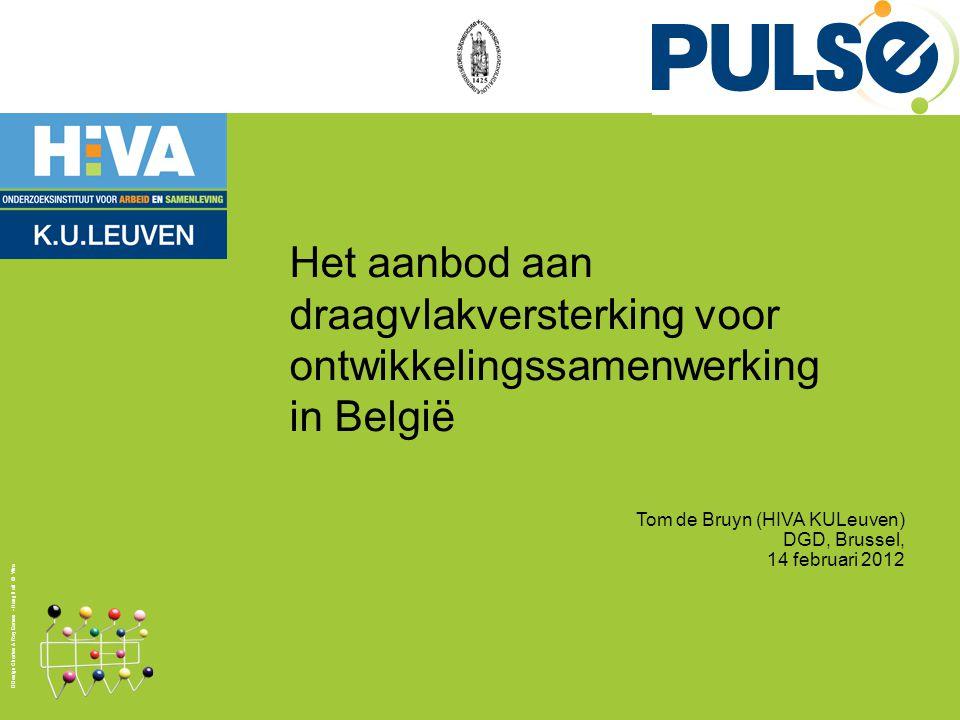 Design Charles & Ray Eames - Hang it all © Vitra Het aanbod aan draagvlakversterking voor ontwikkelingssamenwerking in België Tom de Bruyn (HIVA KULeuven) DGD, Brussel, 14 februari 2012