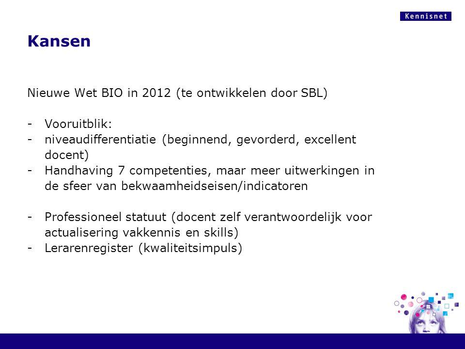 Kansen Nieuwe Wet BIO in 2012 (te ontwikkelen door SBL) -Vooruitblik: -niveaudifferentiatie (beginnend, gevorderd, excellent docent) -Handhaving 7 com