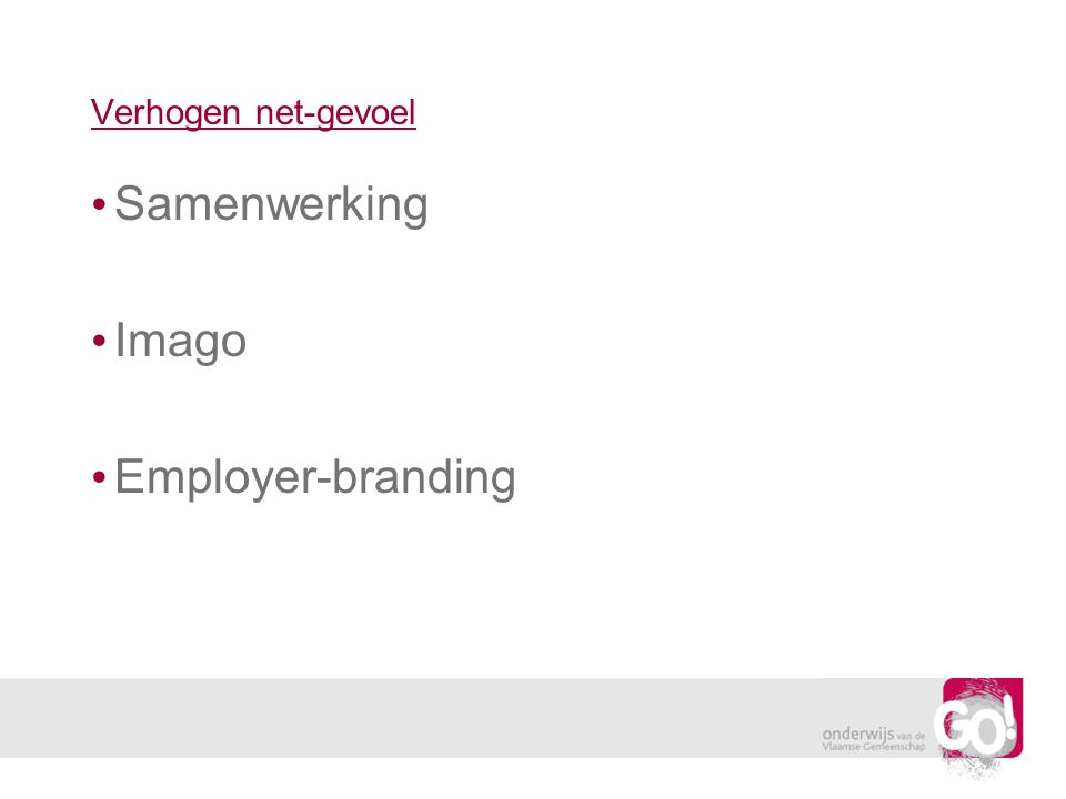 Verhogen net-gevoel Samenwerking Imago Employer-branding