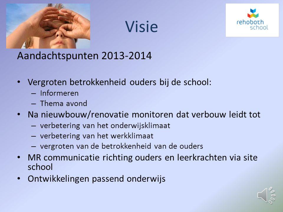Missie betrokkenheid bij de school open gesprek met en geven van adviezen aan de leiding van de school: – verbetering van het onderwijsklimaat voor de
