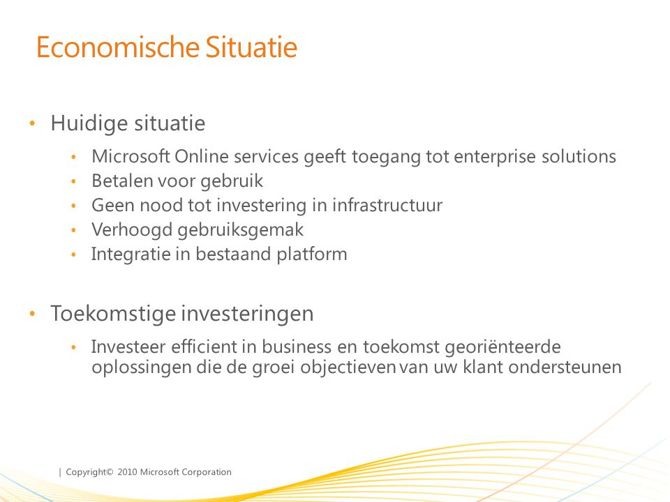 | Copyright© 2010 Microsoft Corporation Belgische markt