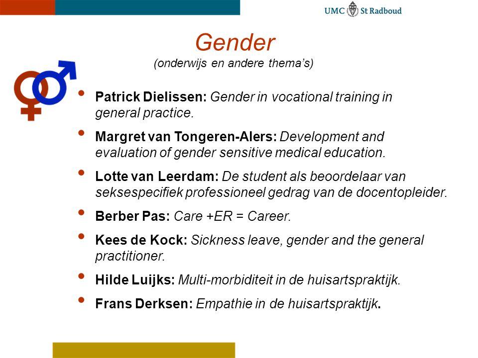 Gender (onderwijs en andere thema's) Patrick Dielissen: Gender in vocational training in general practice.