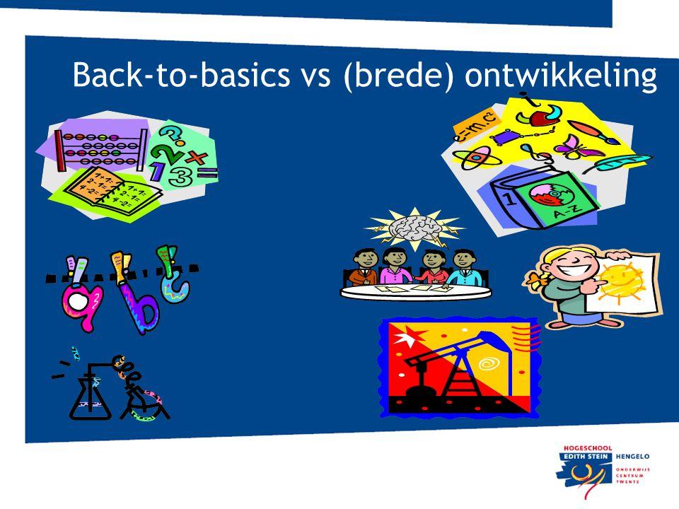 Back-to-basics vs (brede) ontwikkeling