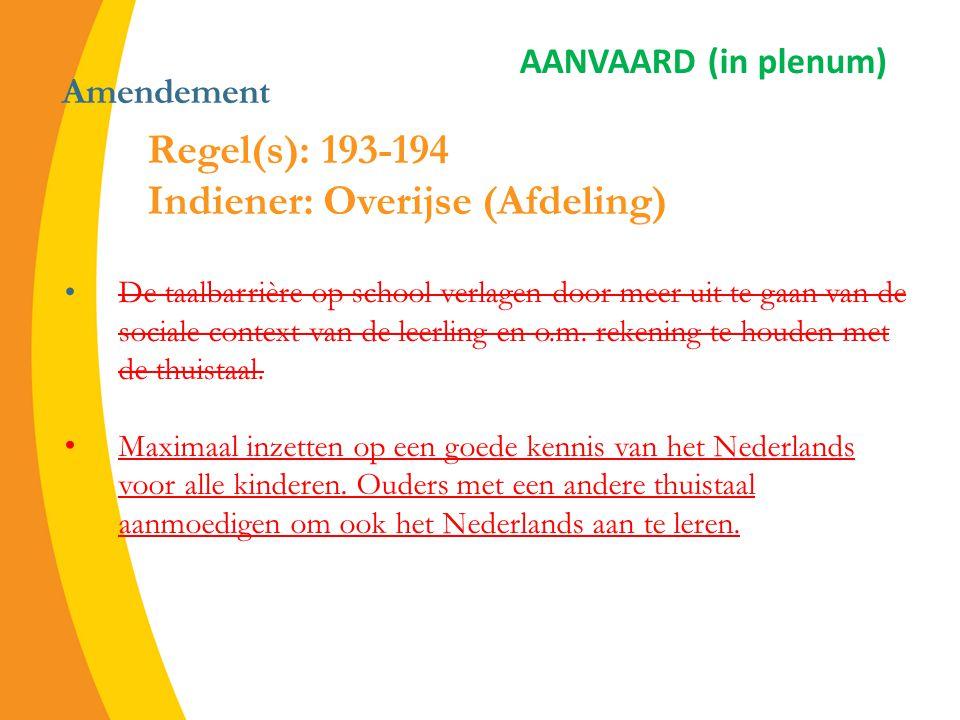 Amendement De taalbarrière op school verlagen door meer uit te gaan van de sociale context van de leerling en o.m.