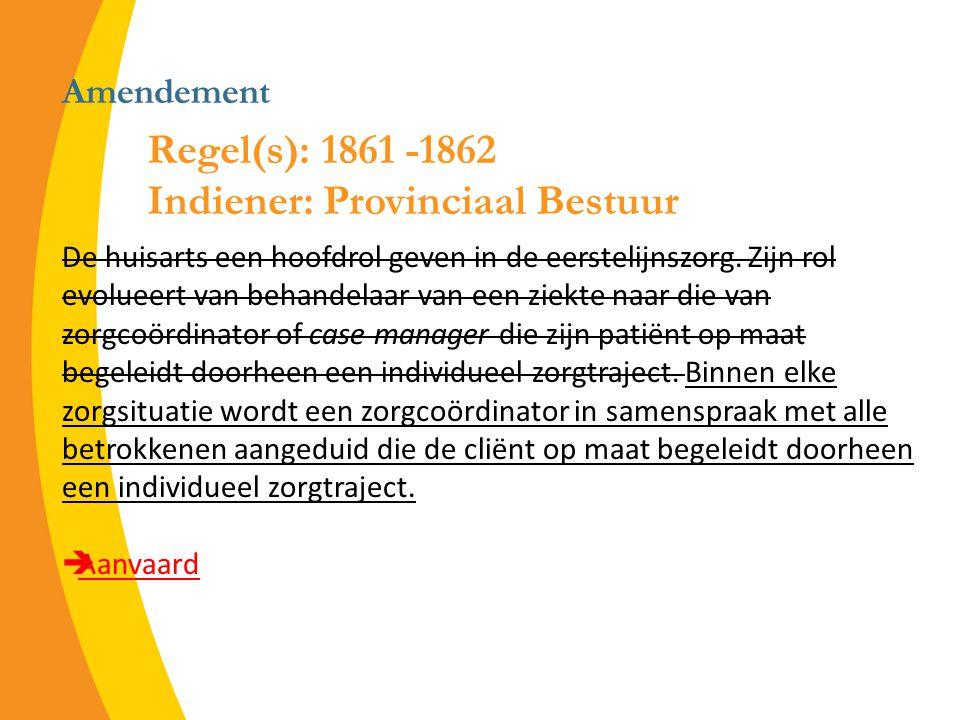 Amendement De huisarts een hoofdrol geven in de eerstelijnszorg.