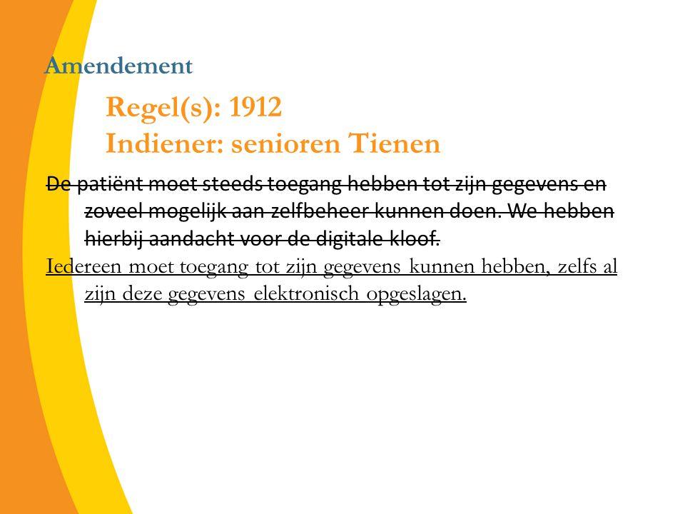 Amendement De patiënt moet steeds toegang hebben tot zijn gegevens en zoveel mogelijk aan zelfbeheer kunnen doen.