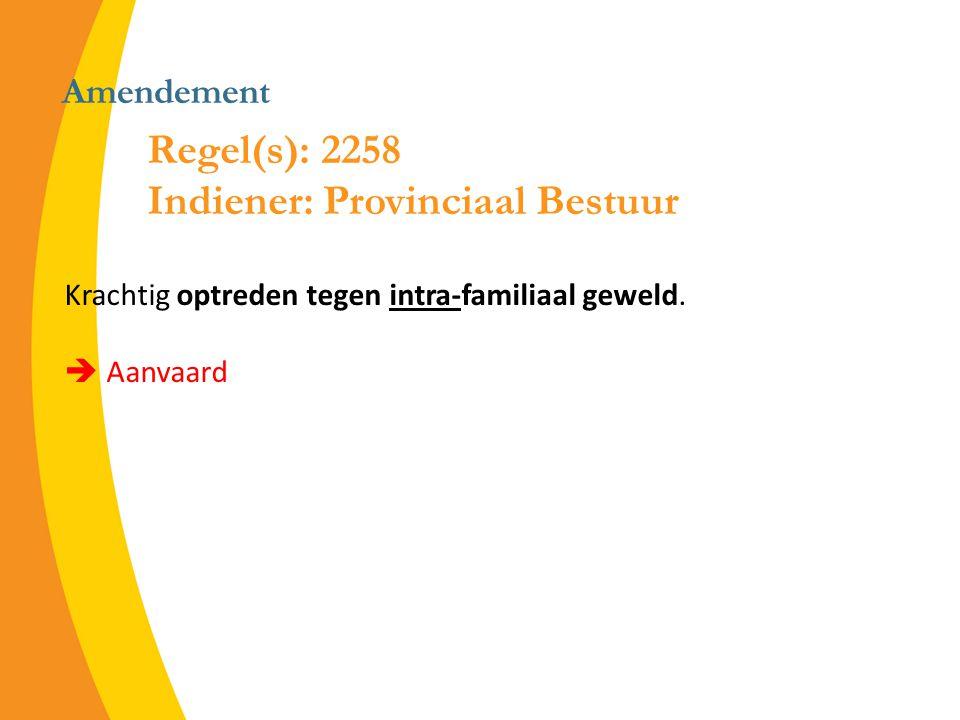 Amendement Krachtig optreden tegen intra-familiaal geweld.