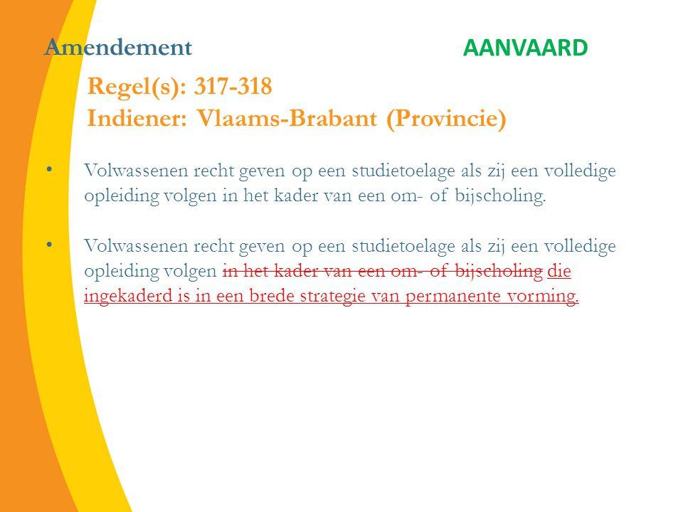 Amendement Volwassenen recht geven op een studietoelage als zij een volledige opleiding volgen in het kader van een om- of bijscholing.