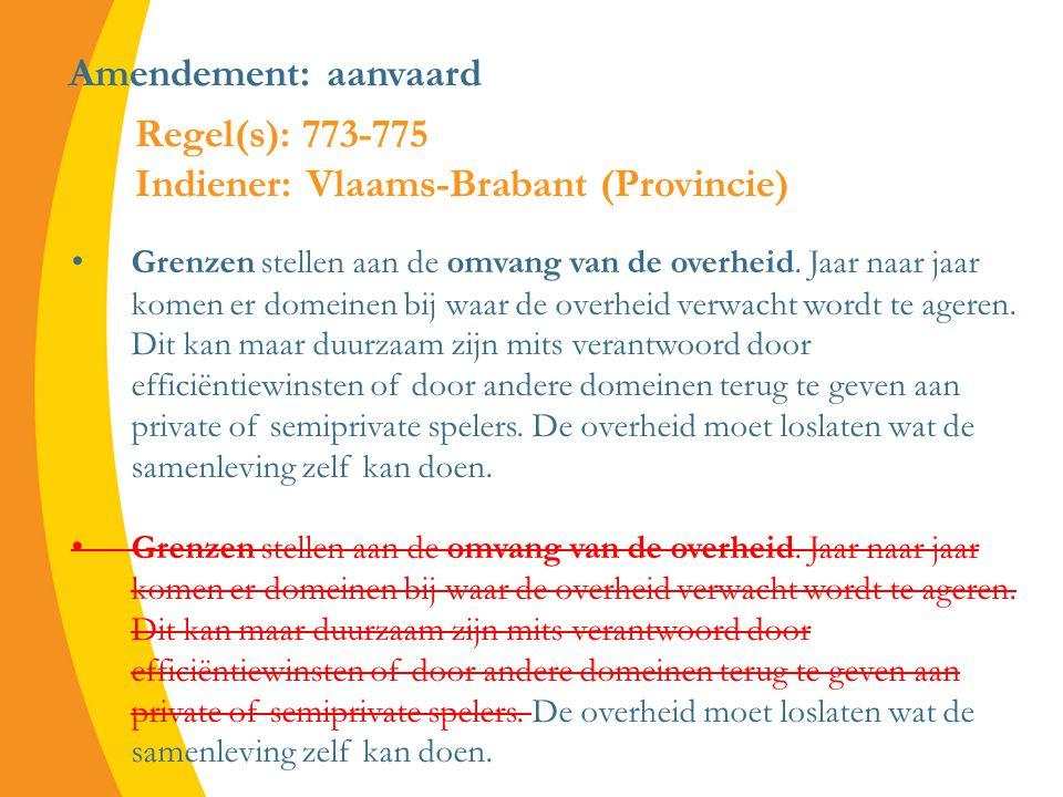 Amendement: aanvaard Grenzen stellen aan de omvang van de overheid.