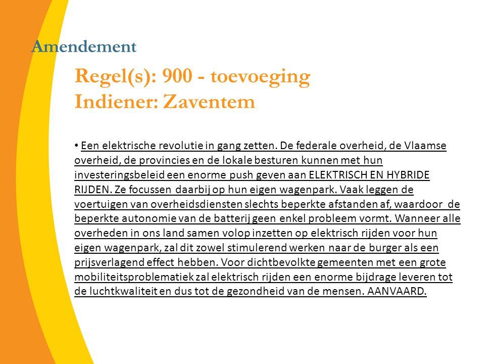 Amendement Regel(s): 900 - toevoeging Indiener: Zaventem Een elektrische revolutie in gang zetten.