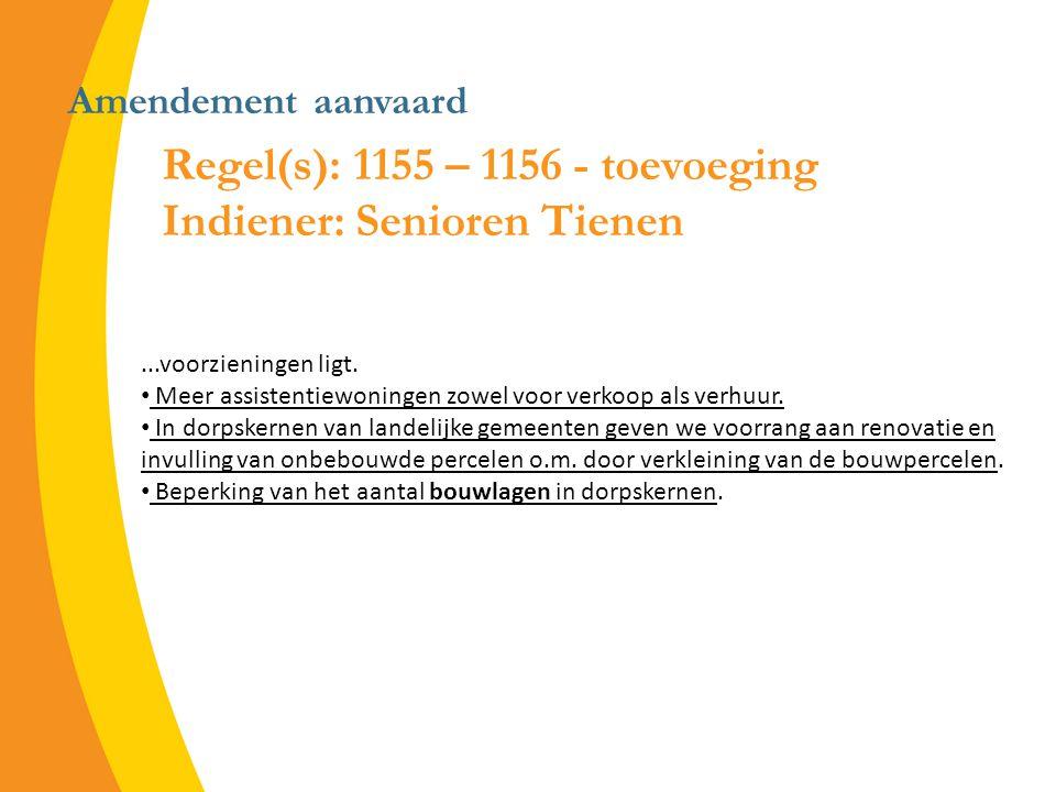 Amendement aanvaard Regel(s): 1155 – 1156 - toevoeging Indiener: Senioren Tienen...voorzieningen ligt.