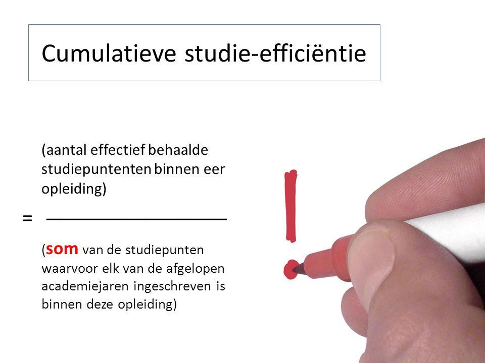 Cumulatieve studie-efficiëntie (aantal effectief behaalde studiepuntenten binnen een opleiding) ( som van de studiepunten waarvoor elk van de afgelopen academiejaren ingeschreven is binnen deze opleiding) _________________ =