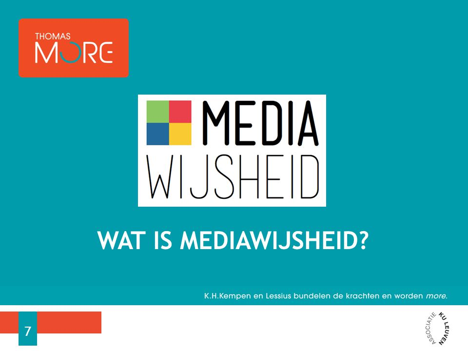GEBRUIK − Apparaten, software en toepassingen kunnen bedienen/gebruiken − Zich vlot oriënteren binnen mediaomgevingen − Het gebruik van mediatoepassingen en apparaten verwerken in de didactische praktijk WAT IS MEDIAWIJSHEID.