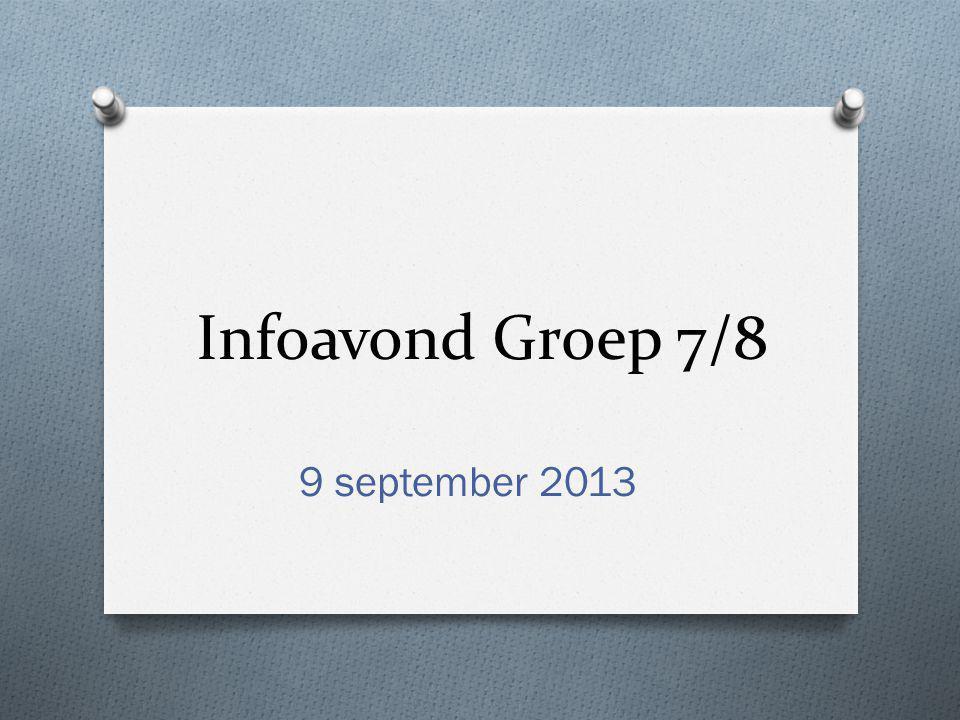 Infoavond Groep 7/8 9 september 2013