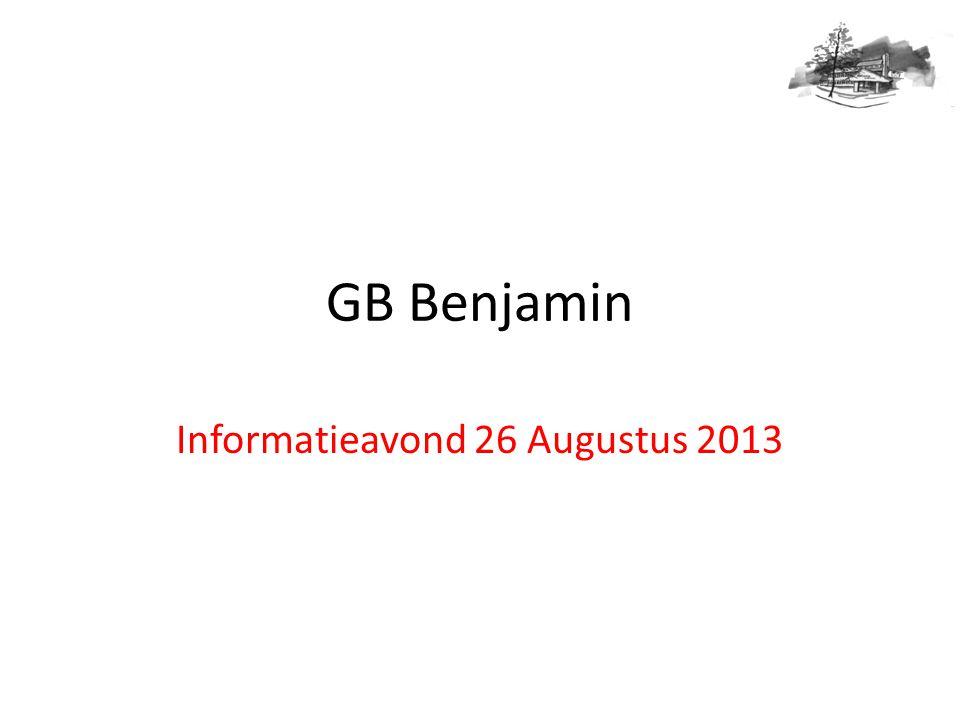 GB Benjamin Informatieavond 26 Augustus 2013