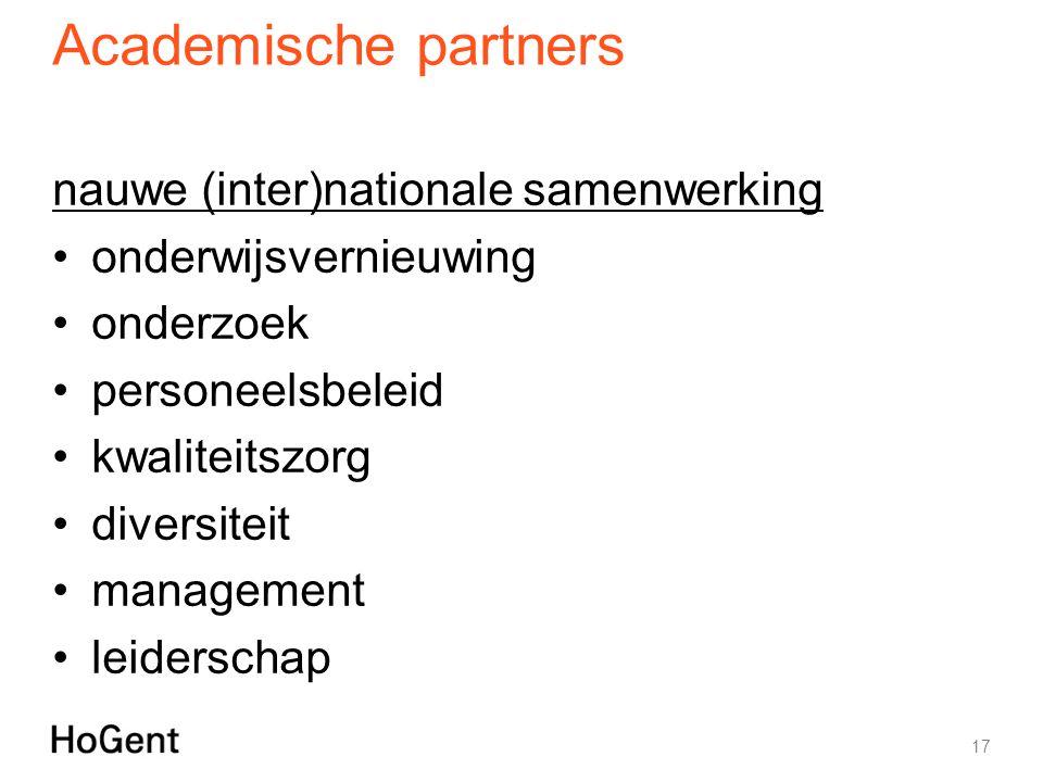 Academische partners nauwe (inter)nationale samenwerking onderwijsvernieuwing onderzoek personeelsbeleid kwaliteitszorg diversiteit management leiderschap 17