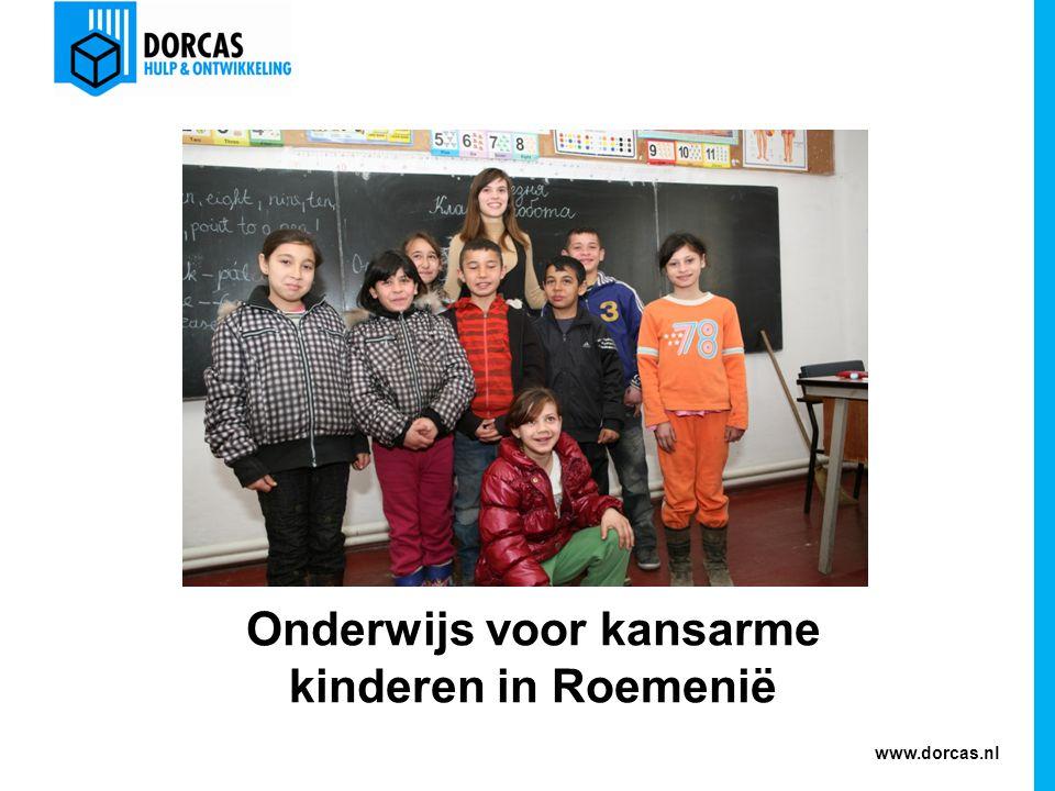 www.dorcas.nl Onderwijs voor kansarme kinderen in Roemenië