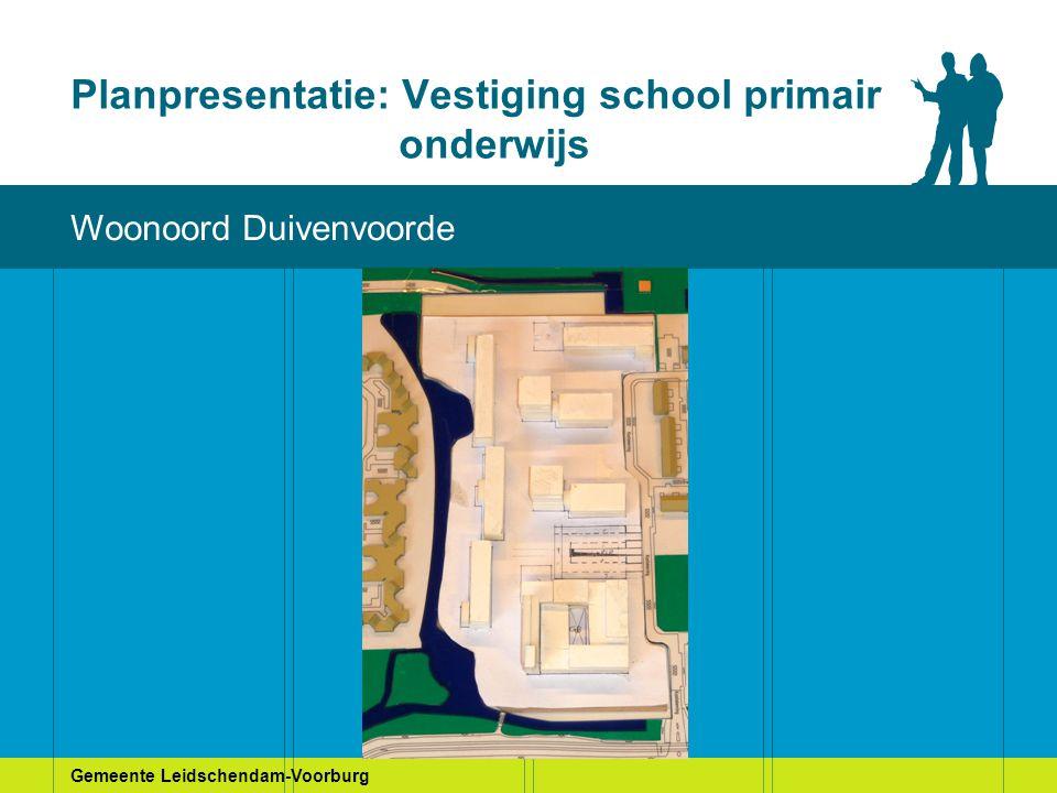 Gemeente Leidschendam-Voorburg Planpresentatie: Vestiging school primair onderwijs Huidige situatie Woonoord Duivenvoorde