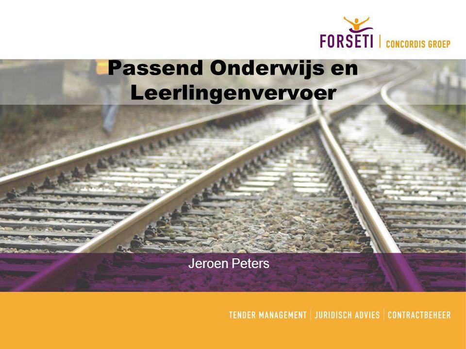 Passend Onderwijs en Leerlingenvervoer Jeroen Peters