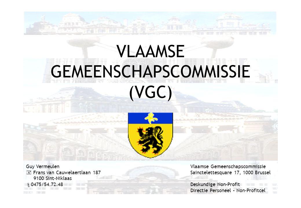 VLAAMSE GEMEENSCHAPSCOMMISSIE (VGC) Guy Vermeulen  Frans van Cauwelaertlaan 187 9100 Sint-Niklaas  0475/54.72.48 Vlaamse Gemeenschapscommissie Sainc