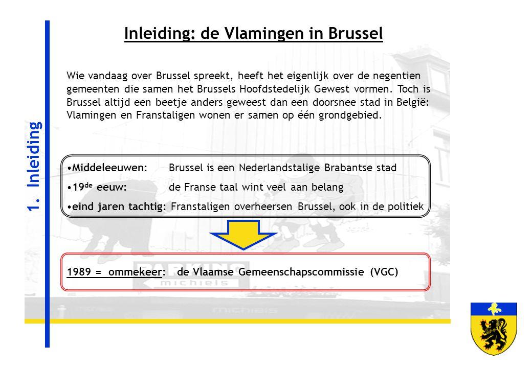 Inleiding: de Vlamingen in Brussel Wie vandaag over Brussel spreekt, heeft het eigenlijk over de negentien gemeenten die samen het Brussels Hoofdstede