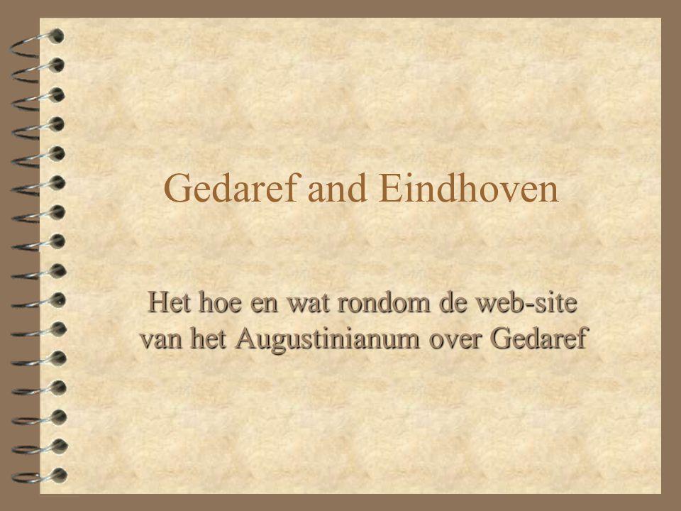 Gedaref and Eindhoven Het hoe en wat rondom de web-site van het Augustinianum over Gedaref