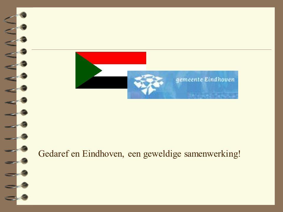 Gedaref en Eindhoven, een geweldige samenwerking!