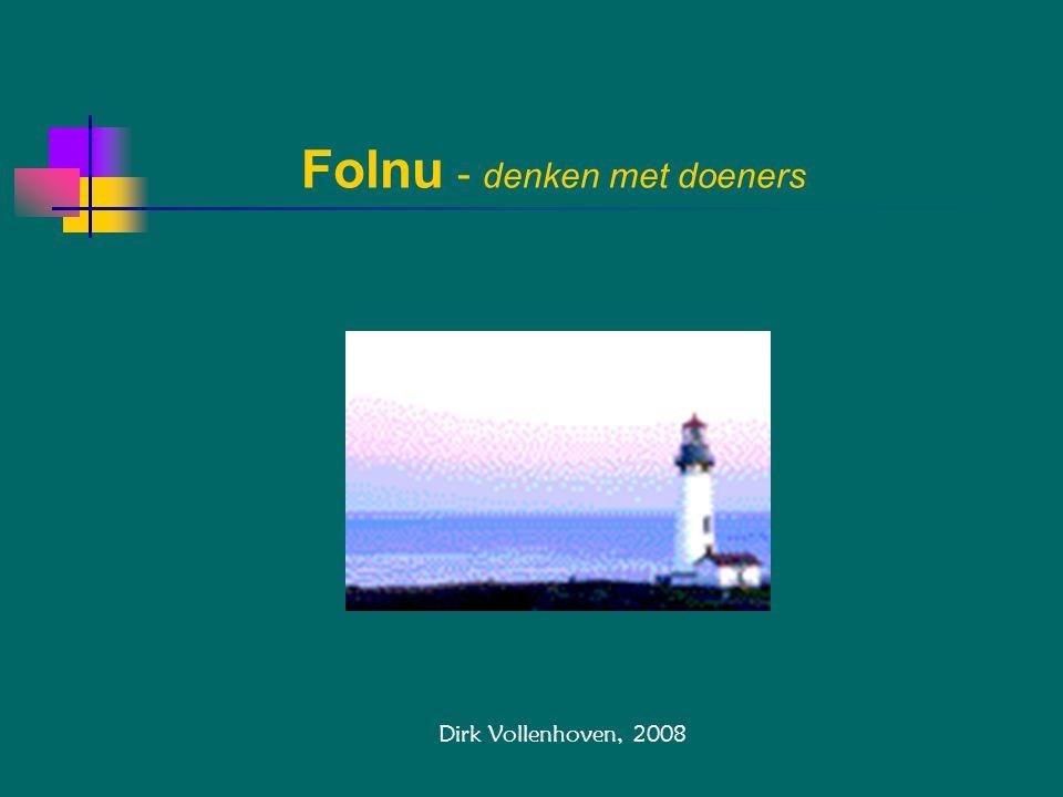 Folnu - denken met doeners Dirk Vollenhoven, 2008