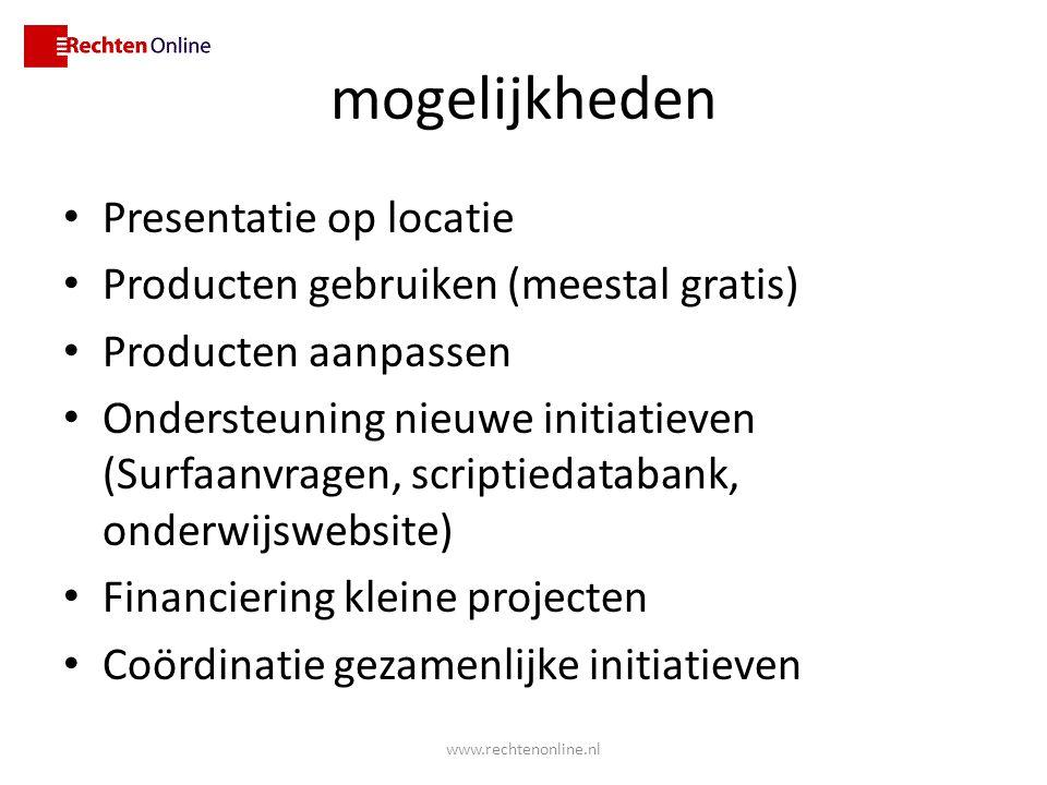 mogelijkheden Presentatie op locatie Producten gebruiken (meestal gratis) Producten aanpassen Ondersteuning nieuwe initiatieven (Surfaanvragen, script