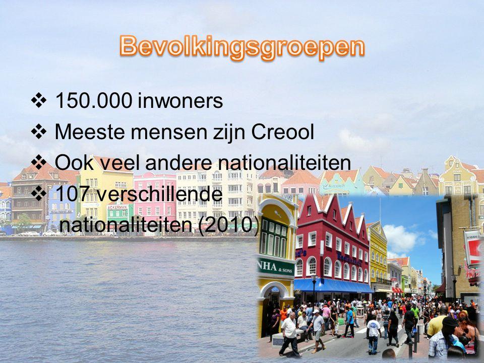  150.000 inwoners  Meeste mensen zijn Creool  Ook veel andere nationaliteiten  107 verschillende nationaliteiten (2010)
