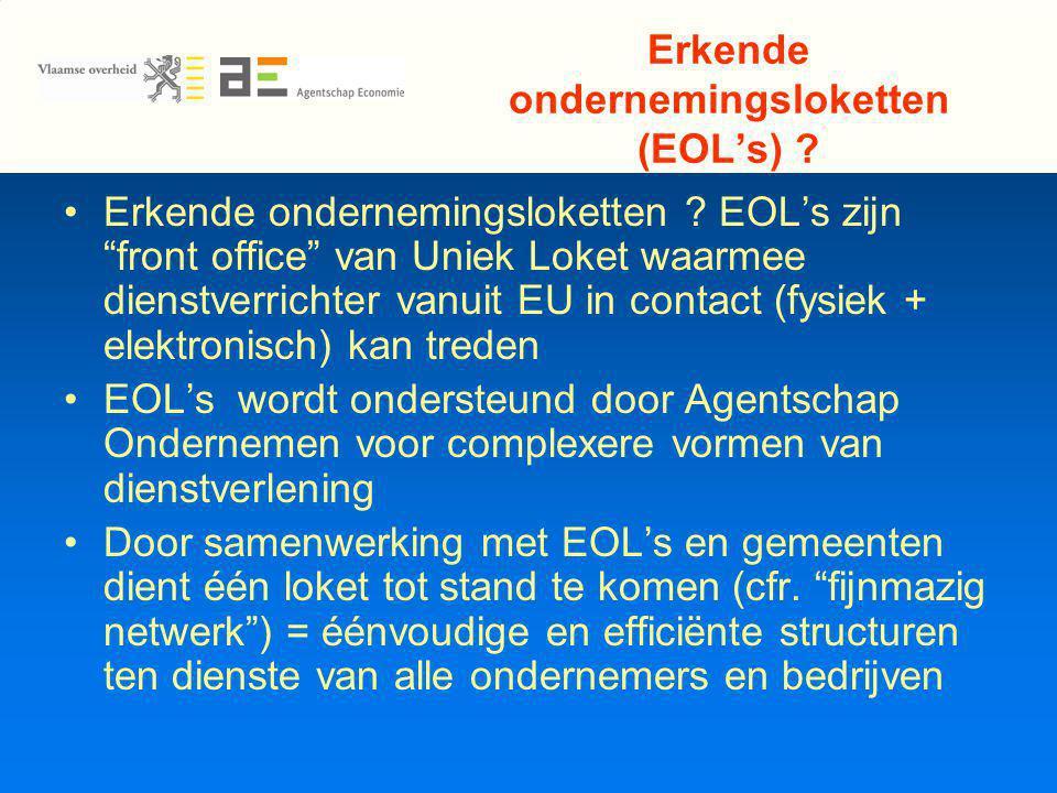 Erkende ondernemingsloketten (EOL's) . Erkende ondernemingsloketten .