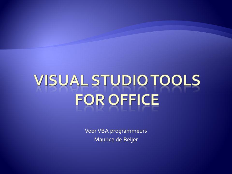  Is sterk verbeterd t.o.v.VSTO 2005.  Met Office 2007 heel makkelijk.