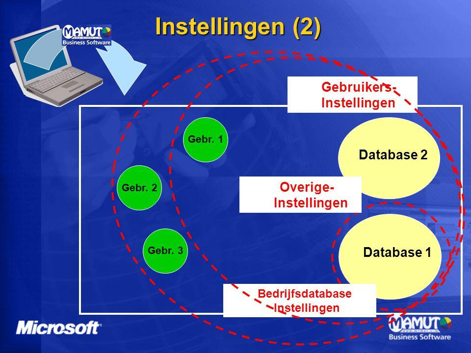 Instellingen (2) Database 1 Database 2 Gebr.1Gebr.