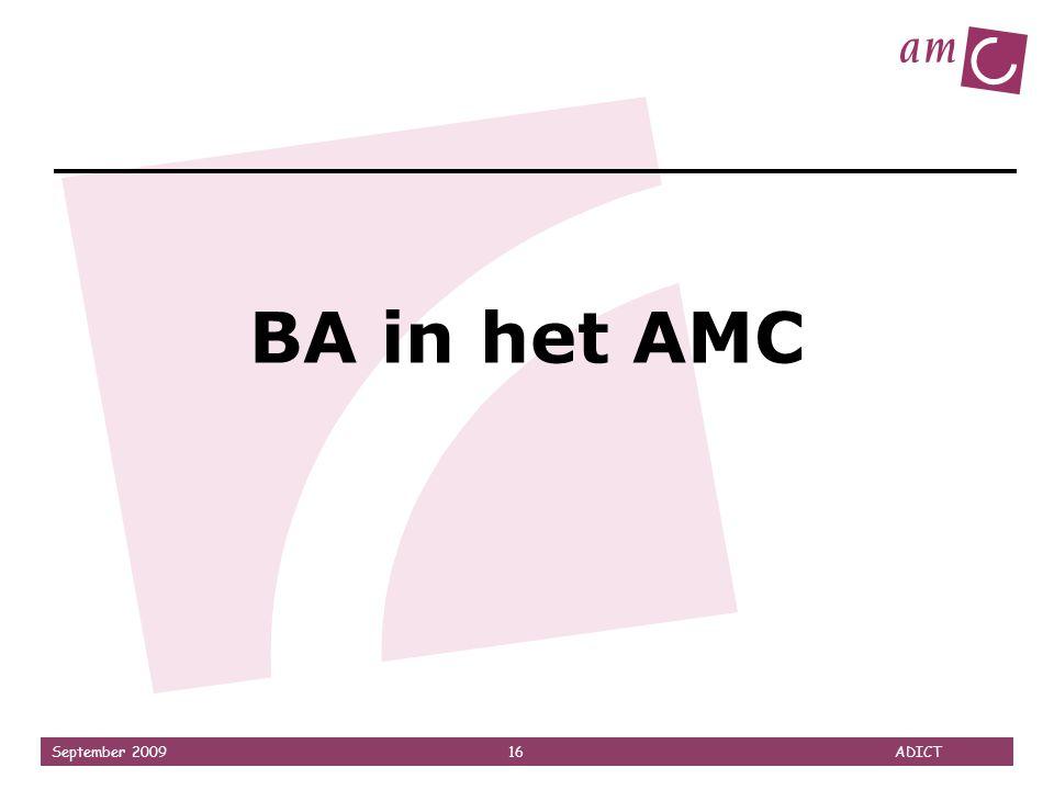 September 2009 16 ADICT BA in het AMC
