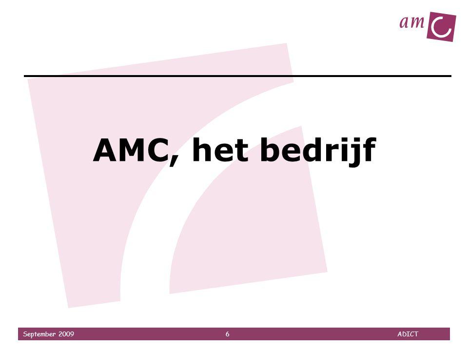 September 2009 6 ADICT AMC, het bedrijf