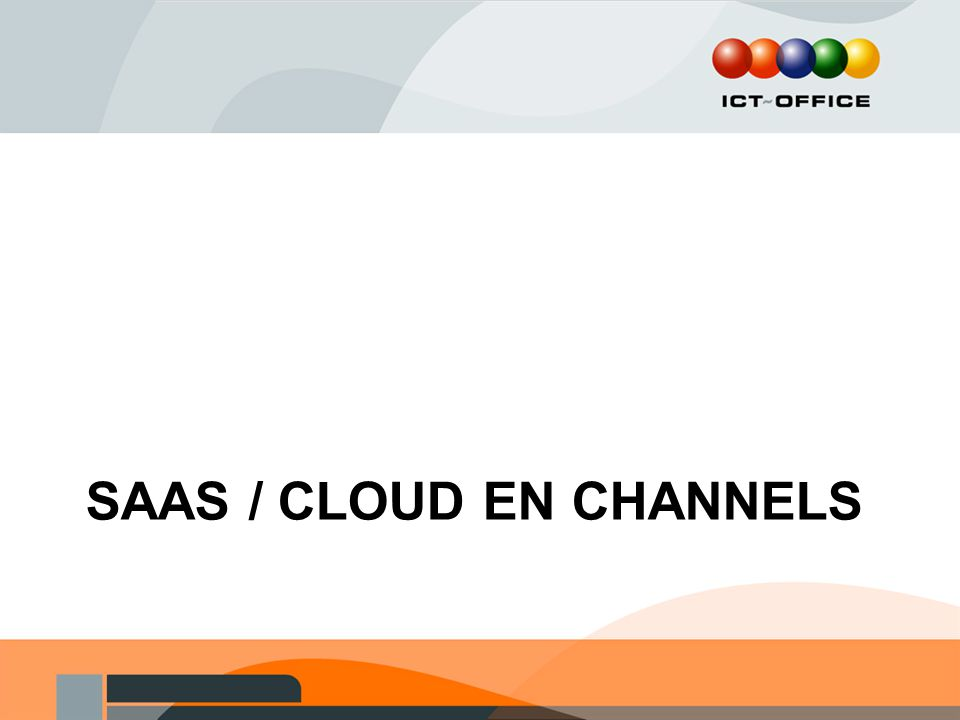SAAS / CLOUD EN CHANNELS