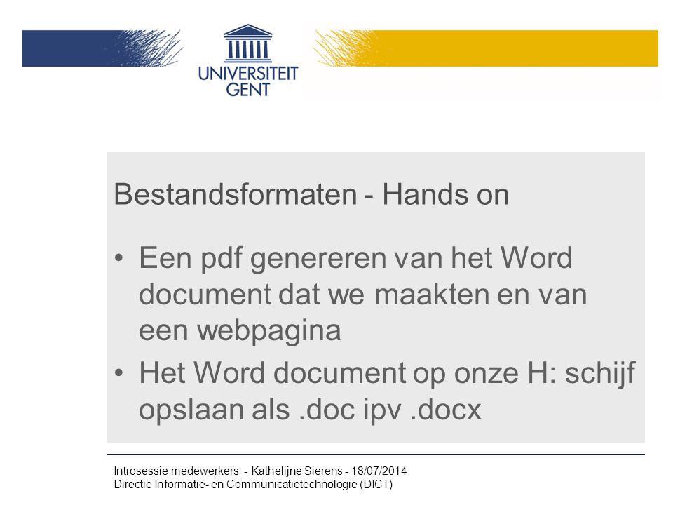 Bestandsformaten - Hands on Een pdf genereren van het Word document dat we maakten en van een webpagina Het Word document op onze H: schijf opslaan al