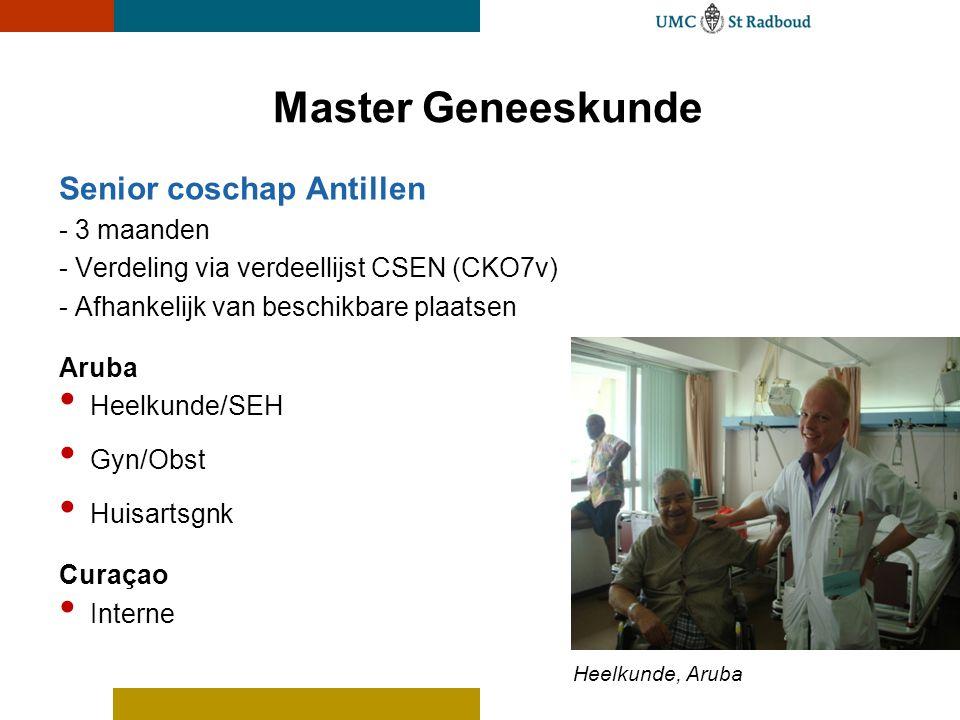 Senior coschap Antillen - 3 maanden - Verdeling via verdeellijst CSEN (CKO7v) - Afhankelijk van beschikbare plaatsen Aruba Heelkunde/SEH Gyn/Obst Huis