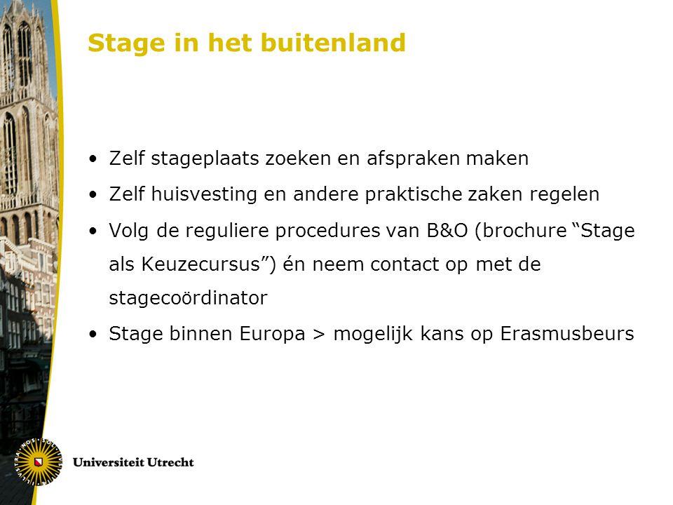 Stage in het buitenland Zelf stageplaats zoeken en afspraken maken Zelf huisvesting en andere praktische zaken regelen Volg de reguliere procedures va