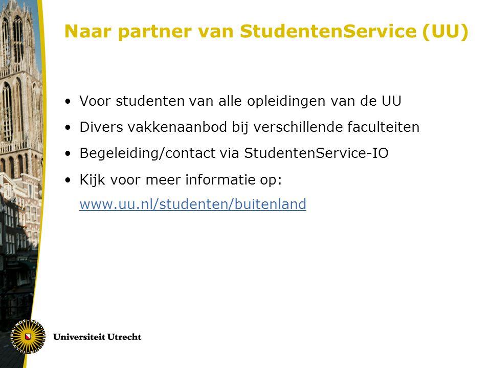 Naar partner van StudentenService (UU) Voor studenten van alle opleidingen van de UU Divers vakkenaanbod bij verschillende faculteiten Begeleiding/con