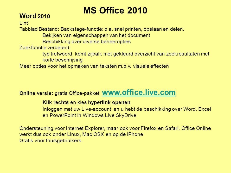 MS Office 2010 Word 2010 Lint Tabblad Bestand: Backstage-functie: o.a. snel printen, opslaan en delen. Bekijken van eigenschappen van het document Bes