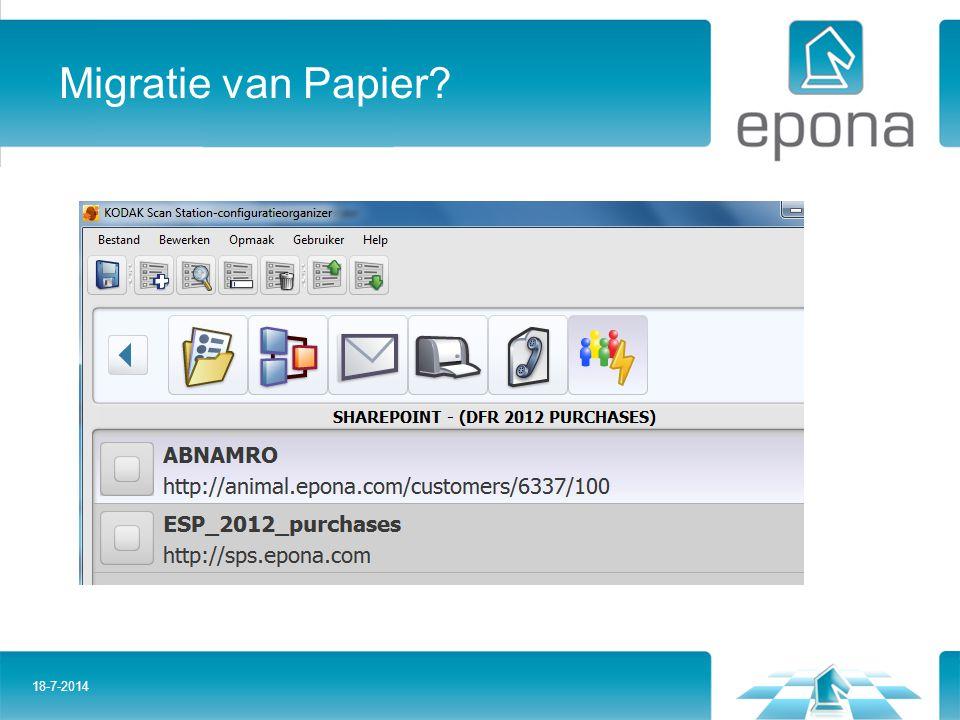 Migratie van Papier? 18-7-2014