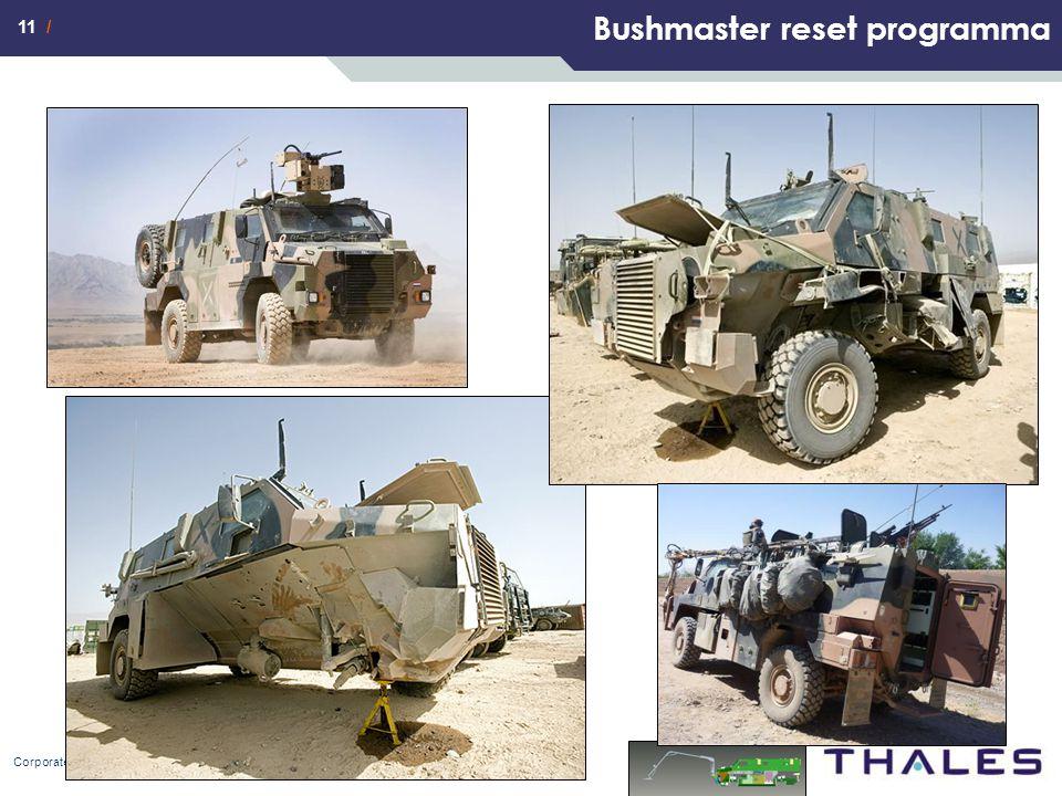 11 / Bushmaster reset programma Corporate Communications February 2011
